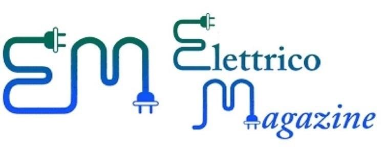 """ELETTRICO MAGAZINE """"Innovazione e sicurezza elettrica"""" - 25.07.2019"""